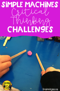 Check out these critical thinking challenges that use simple machines. Challenge your students and have fun! #criticalthinking #stem #steam