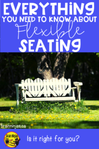 You've heard the hype about flexible seating, but you aren't sure if it's for you? This is the post for you.