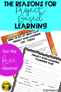 Get this free guide to setting up your classroom for project based learning by signing up for our email list at brainninjas.ca  #projectbasedlearning #pbl
