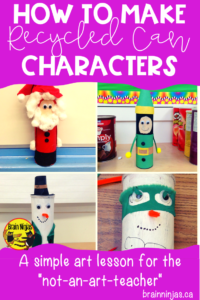 Upcycle cans from your house into these adorable can characters. It's great as a Christmas craft or a language arts character study. #recycledmaterials #christmascrafts
