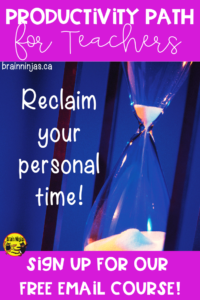 Kick your teacher productivity into high gear with this free email course that will get you on the path to reclaiming your personal time time while still teaching like a ninja! #classroomorganization #productivity