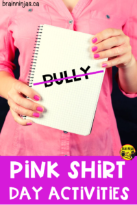 Are you looking for ways to teach your students how to stand up against bullying? Here is a list of activities you can try including activities for Pink Shirt Day, International Day of Pink or World Kindness Day. #pinkshirtday #bullyinglessons #antibullying #standuptobullying