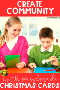 Get your students involved in their community by making and delivering Christmas cards. It's so simple and yet makes such an impact. Find out how. #christmascards #kindness