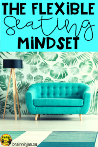 If you're struggling with flexible seating in your classroom, it's possible that it's your mindset that's getting in your way. Come figure out the flexible seating mindset and figure out if you have it (or not).