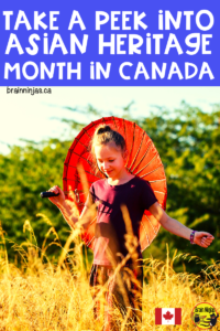 What does Asian Heritage Month look like in Canada? What are some of the contributions made by Asian Canadians. We collected a list of things you can do with your students to celebrate.