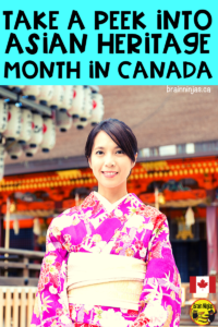 What does Asian Heritage Month look like in Canada? What are some of the contributions made by Asian Canadians. We collected a big list of things you can do with your students.