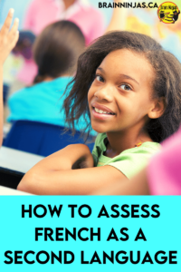 If you're teaching French as a Second language, it can be a challenge marking or grading progress. We made a list of all the ways to assess your upper elementary students in French that will definitely help you out. Come take a read to see how to assess FSL lessons.