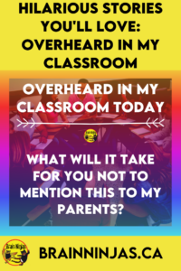 Are you looking for a light laugh to help you through your teacher tired days? We've collected some of our best overheard in my classroom quotes to tell you the stories behind the quotes. Come have a laugh and remember why you became a teacher (for the hilarious teacher stories of course).