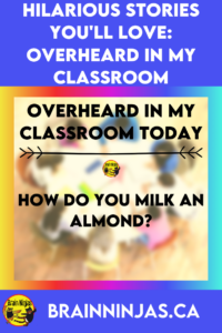 Are you looking for a light laugh to help you through your teacher tired days? We've collected some of our best overheard in my classroom quotes to tell you the stories behind the funny quotes. Come have a laugh and remember why you became a teacher (for the hilarious teacher stories of course).